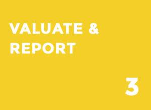 VALUATE & REPORT